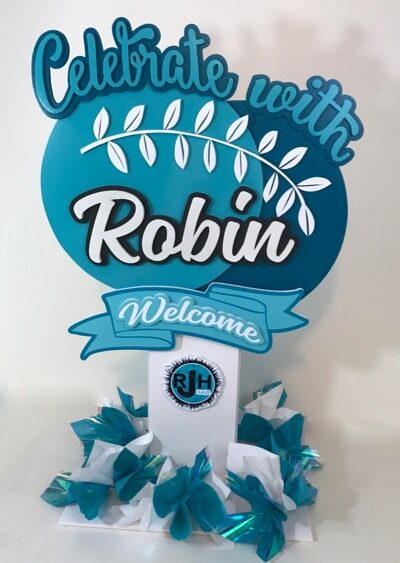 Celebrate with Robin Welcome sign